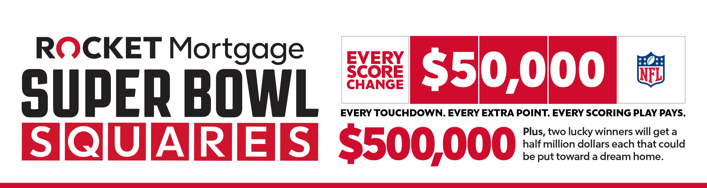 Rocket Mortgage® Super Bowl Squares Sweepstakes
